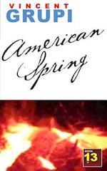 American Spring af Vincent Grupi