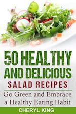 50 Healthy and Delicious Salad Recipes