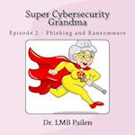 Super Cybersecurity Grandma