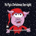 Pa Pig's Christmas Eve Night