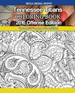 Tennessee Titans 2016 Offense Coloring Book