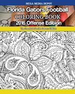 Florida Gators Football 2016 Offense Coloring Book