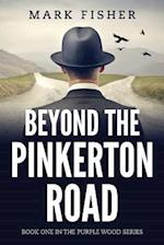 Beyond the Pinkerton Road