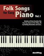 Folk Songs for Easy Piano. Vol 1.