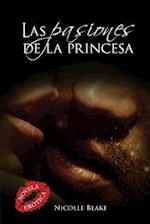 Las Pasiones de La Princesa af Nicolle Blake