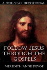 Follow Jesus Through the Gospels
