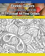 Florida Gators Football All-Time Greats Coloring Book