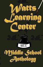 Watts Learning Center Anthology