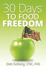 30 Days to Food Freedom