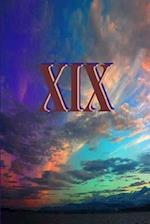 Nineteen - XIX