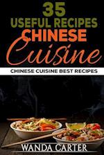 35 Useful Recipes Chinese Cuisine. Chinese Cuisine. Best Recipes.