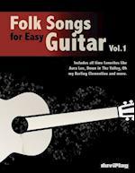 Folk Songs for Easy Guitar. Vol 1.