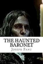 The Haunted Baronet
