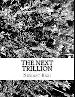 The Next Trillion