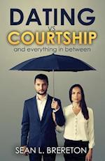 Dating vs. Courtship af Sean L. Brereton