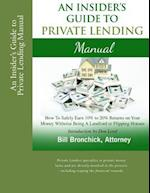 An Insider's Guide to Private Lending Manual