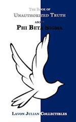 The Book of Unauthorized Truth about Phi Beta SIGMA