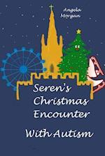 Seren's Christmas Encounter with Autism