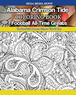 Alabama Crimson Tide Football All-Time Greats Coloring Book