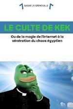 Le Culte de Kek