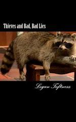 Thieves and Bad, Bad Lies
