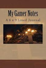 My Gamer Notes