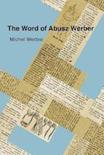 The Word of Abusz Werber