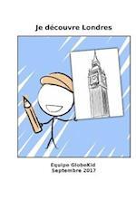 Je Decouvre Londres