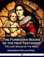 The Forbidden Books of the New Testament