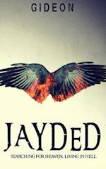 Jayded