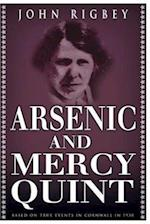 Arsenic and Mercy Quint
