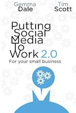 Putting Social Media to Work for Your Small Business