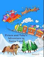 Prince and Toby's Adventure to Santa Land