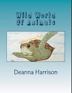 Wild World of Animals af Deanna L. Harrison