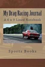 My Drag Racing Journal