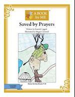 Saved by Prayers