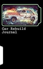 Car Rebuild Journal