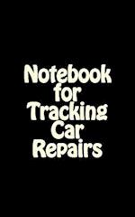 Notebook for Tracking Car Repairs