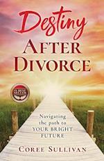 Destiny After Divorce