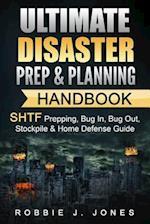 Ultimate Disaster Prep & Planning Handbook af Robbie J. Jones