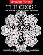 The Cross and Snowflake Mandala Patterns Midnight Edition Vol.1