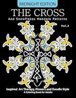 The Cross and Snowflake Mandala Patterns Midnight Edition Vol.3