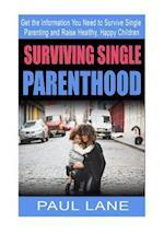 Surviving Single Parenthood