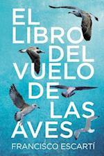 El Libro del Vuelo de Las Aves