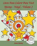 Livro Para Colorir Para Voce Mesmo - Natal - Volume 2