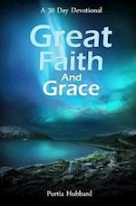 Great Faith and Grace