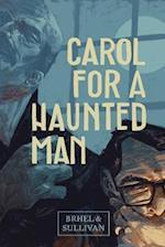 Carol for a Haunted Man