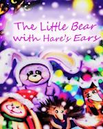 The Little Bear with Hare's Ears