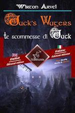 Jack's Wagers (a Jack O' Lantern Tale) - Le Scommesse Di Jack (Racconto Celtico)