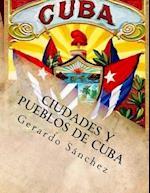 Ciudades y Pueblos de Cuba